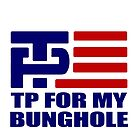 TP For My Bunghole by William Black