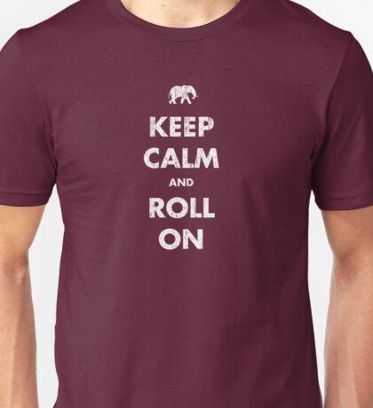 Keep Calm and Roll On - Dark Unisex T-Shirt