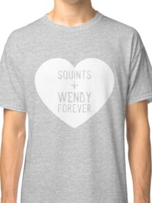 squints+wendy forever  Classic T-Shirt