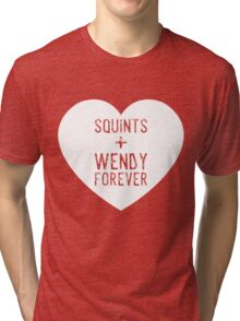 squints+wendy forever  Tri-blend T-Shirt
