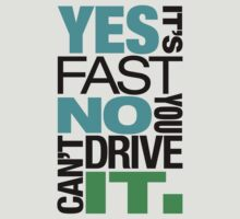 Yes it's fast No you can't drive it (6) by PlanDesigner