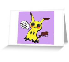 Mimikyu is trying his best, Okay? Greeting Card