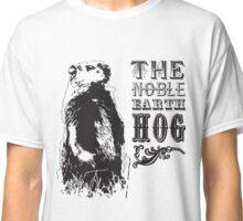 The Noble Earth Hog Classic T-Shirt