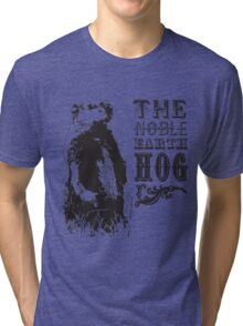The Noble Earth Hog Tri-blend T-Shirt