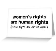 Hillary Clinton - Women's Rights are Human Rights Greeting Card