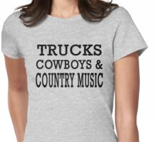 Trucks Cowboys And Country Music T-shirt Womens Fitted T-Shirt