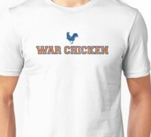 War Chicken Unisex T-Shirt