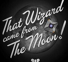 That Wizard Came From The Moon Destiny Design by TeeGimli