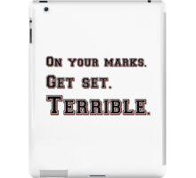 Marks, Set, Terrible iPad Case/Skin