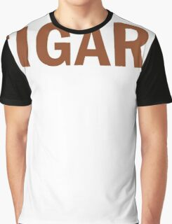 All I Care About Is Cigars And Maybe Like 3 People Graphic T-Shirt