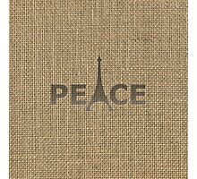 Natural Beige Burlap Paris France Peace Eiffel Tower Slogan Photographic Print