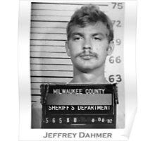 Jeffrey Dahmer Serial Killer Mugshot  Poster