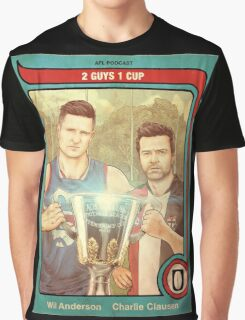 2 Guys 1 Cup AFL Podcast with Wil Anderson and Charlie Clausen Graphic T-Shirt