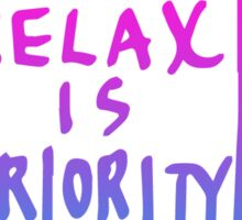 RELAX IS PRIORITY [3d glasses] Sticker