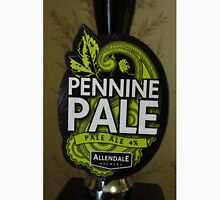 Pennine Pale - A Drink For Walkers Unisex T-Shirt