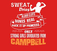 Girls Graduated From Campbell Unisex T-Shirt