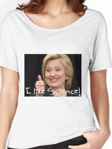 Hilary Clinton 2016 Democratic convention funny Women's Relaxed Fit T-Shirt