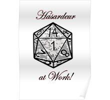 Hasardeur at Work Poster
