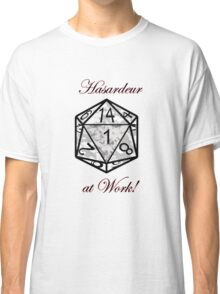 Hasardeur at Work Classic T-Shirt