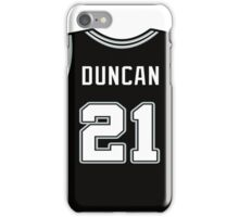 DUNCAN IS SPURS iPhone Case/Skin