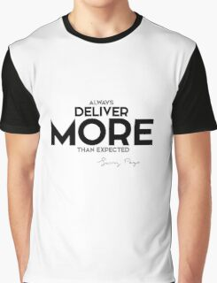 always deliver more than expected - larry page Graphic T-Shirt