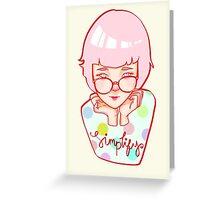 Simplify! Greeting Card