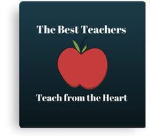 The Best Teachers Canvas Print