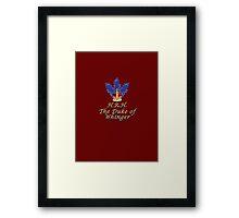 The Duke of Whinger Framed Print