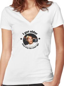 Wooderson (dazed & confused quote) - I get older, they stay the same age. Women's Fitted V-Neck T-Shirt
