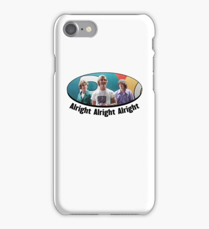 Wooderson (dazed & confused quote) - Alright Alright Alright iPhone Case/Skin