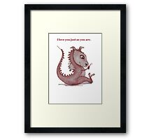Red Dragon 'I love you just as you are'  Framed Print