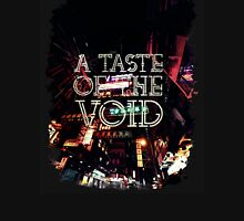 A taste of the void Unisex T-Shirt