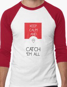 keep calm and catch pokemon Men's Baseball ¾ T-Shirt