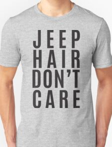 Jeep Hair Dont Care Unisex T-Shirt