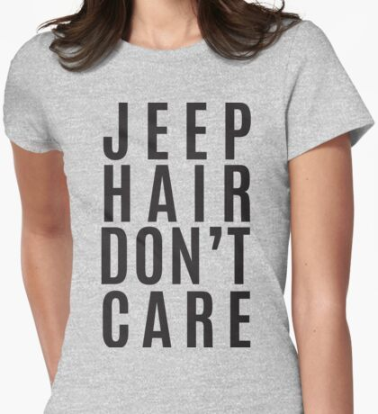 Jeep Hair Dont Care Womens Fitted T-Shirt