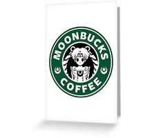 Moonbucks Coffee Greeting Card