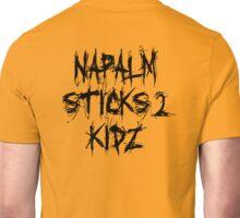 Napalm sticks 2 kidz & more Unisex T-Shirt