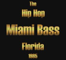 Hip hop miami bass Kids Tee
