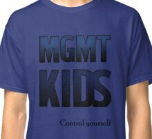 Control Yourself (MGMT ver.) Classic T-Shirt