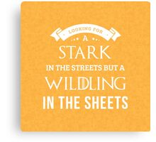 Stark in the Streets, Wildling in the Sheets in Red Canvas Print