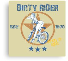 Dirty Rider Canvas Print