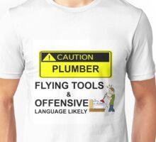 CAUTION - PLUMBER Unisex T-Shirt