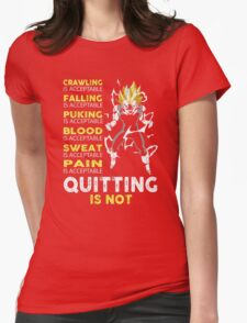 Men's Quitting Is Not T Shirt Crawling Is Acceptable Womens Fitted T-Shirt