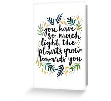 Grow Towards You Greeting Card