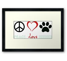 Peace, Love and Paws Dog Lover Rescue Framed Print