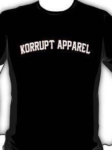 We Are Korrupt Apparel White T-Shirt