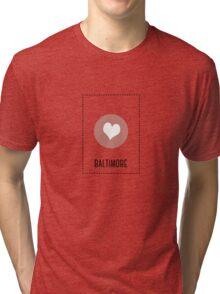 I Love Baltimore Tri-blend T-Shirt