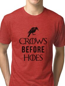 Crows Before Hoes in White Tri-blend T-Shirt