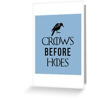 Crows Before Hoes in White Greeting Card