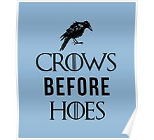 Crows Before Hoes in White Poster